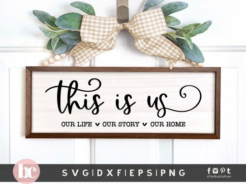 This Is Us SVG | Family Sign SVG